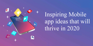 Inspiring Mobile app ideas that will thrive in 2020