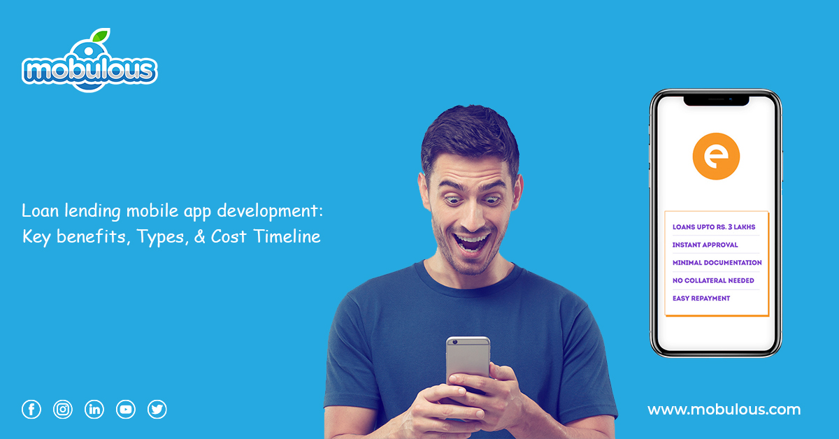 Loan lending mobile app development Key benefits