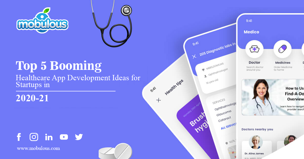 5 Booming Healthcare App Development Ideas