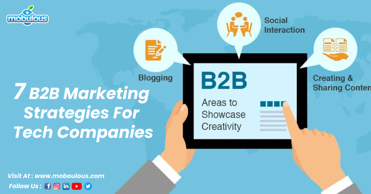 7 B2B Marketing Strategies For Tech Companies