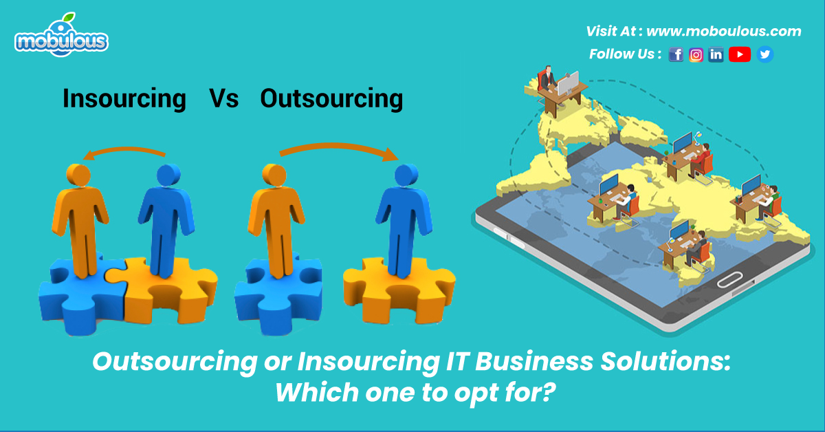 outsourcing or insourcing it business solutions